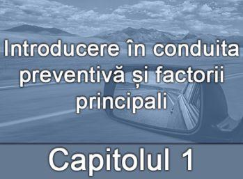 Capitolul I - Introducere în conduita preventivă și factorii principali