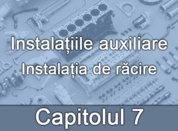 Capitolul VII - Instalația de răcire